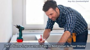 Home Improvement Tips to Add Value to Your Home